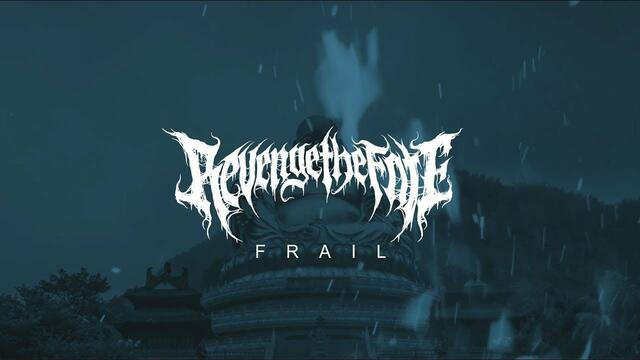 Revenge The Fate - Frail (Official Music Video)