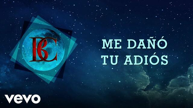 Banda Carnaval - Me Daño Tu Adiós (Lyric Video)
