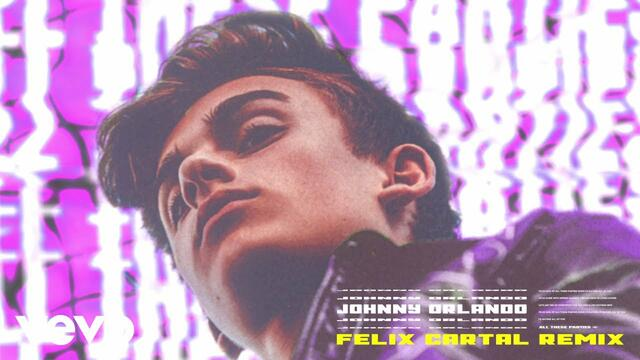Johnny Orlando - All These Parties (Felix Cartal Remix /Audio)