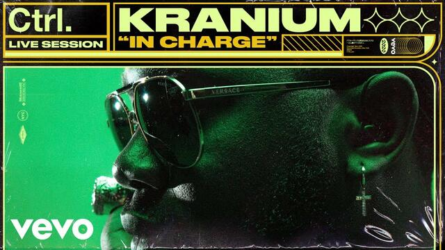 Kranium - In Charge (Live Session) | Vevo Ctrl