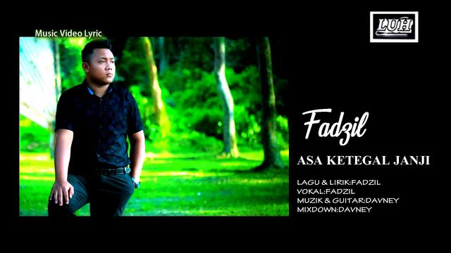 MOHD FADZIL   Asa Ketegal Janji  OFFICIAL MUSIC VIDEO