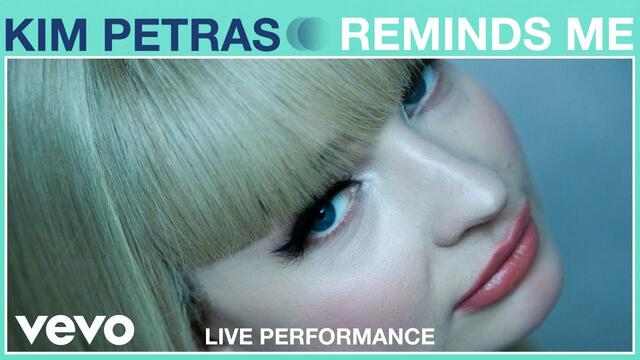 Kim Petras - Reminds Me (Live Performance) | Vevo