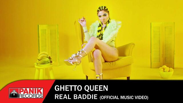 Ghetto Queen - Real Baddie - Official Music Video
