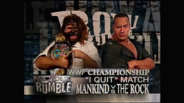 "The Rock vs Mankind (""I Quit"" match for the WWF Championship)"