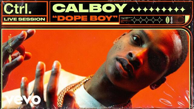 Calboy - Dope Boy (Live Session) | Vevo Ctrl