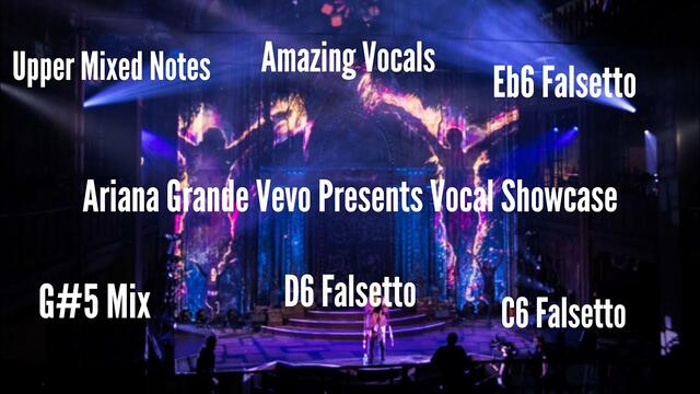 Ariana Grande | Vevo Presents 2016 Vocal Showcase | Vocal Range (F#3-G#5-Eb6)