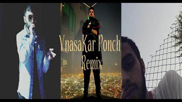 VnasaKar ft. Ponch Chem Karum Qnem Remix 2020