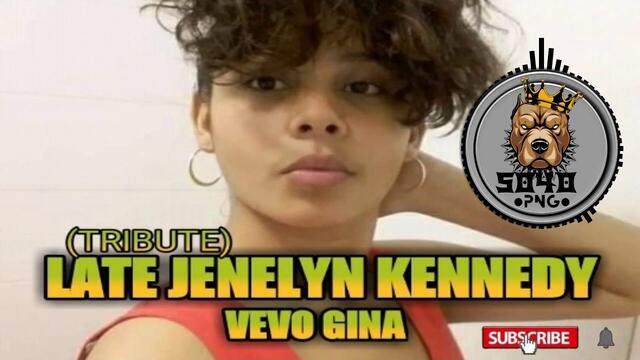 VEVO GINA||LATE JENELYN KENNEDY TRIBUTE SONG 2020