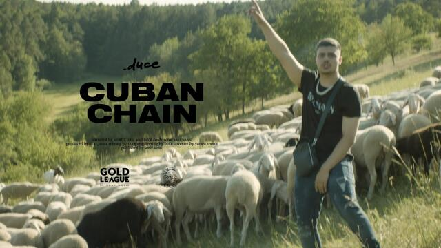 duce - Cuban Chain (Official Video)