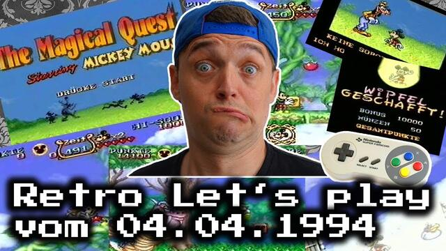Let's play vom 04.04.1994 - The Magical Quest Starring Mickey Mouse - SNES