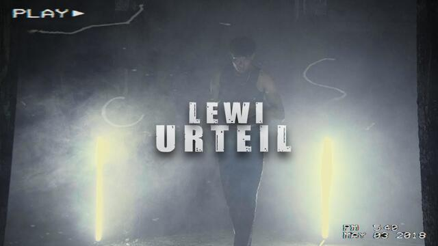 ► LEWI - URTEIL [official Video] ◄