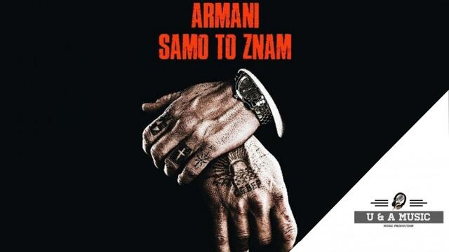 ARMANI - SAMO TO ZNAM (OFFICIAL VIDEO) 2020