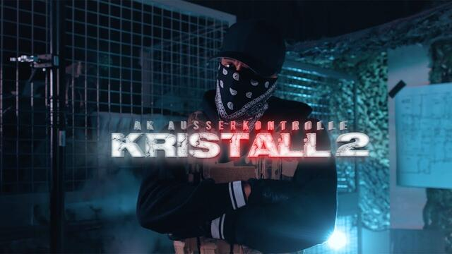 AK AusserKontrolle - Kristall 2 (prod. SONUS030) [Official Video 4K]