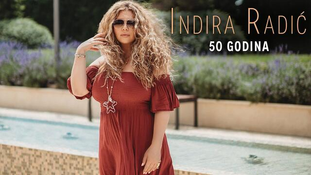INDIRA RADIC - 50 GODINA ( OFFICIAL VIDEO 2020 )