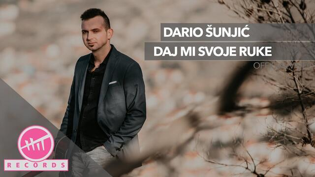 Dario Šunjić - Daj mi svoje ruke (OFFICIAL VIDEO)