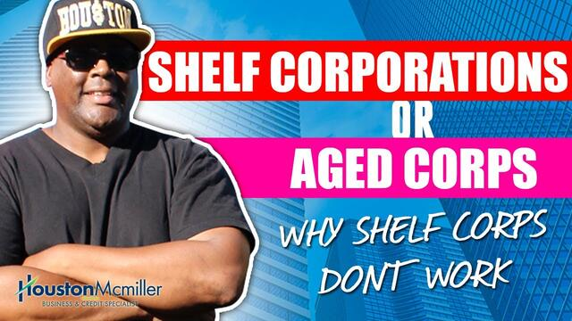 Shelf Corporations or Aged Corps For  Business Credit 2021 | Why Shelf Corps Don't Work?