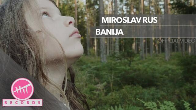 Miroslav Rus - Banija (OFFICIAL VIDEO)