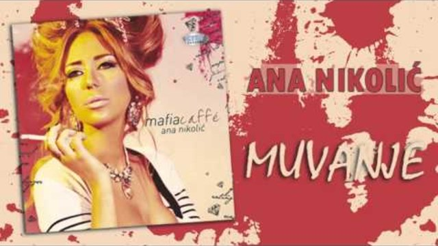 Ana Nikolic - Muvanje - (Audio 2010) HD