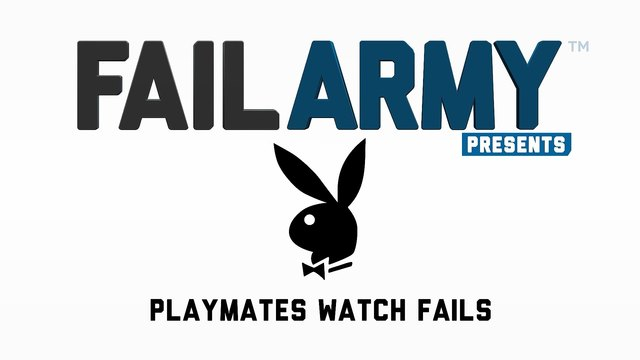 FailArmy Presents- Playboy Playmates Watch Fail Videos