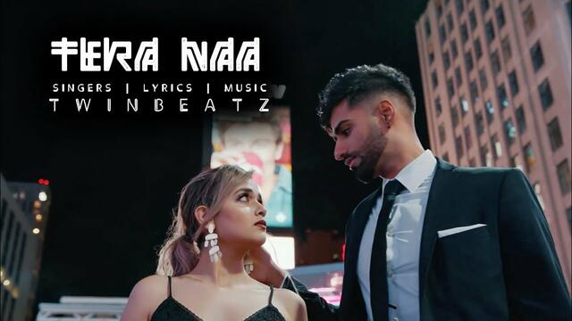 Twinbeatz - Tera Naa (Official Video) | Rupan Bal Films | Latest Punjabi Songs 2020