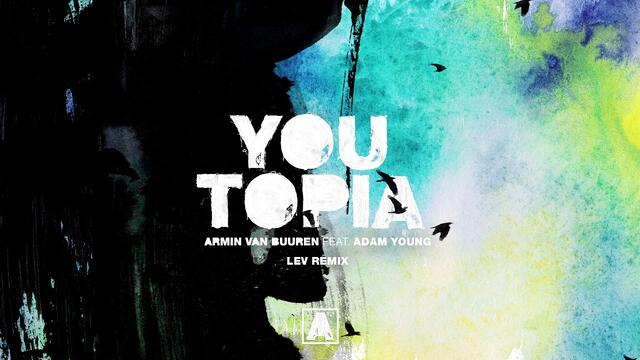 Armin van Buuren feat Adam Young - Youtopia (LEV Remix)