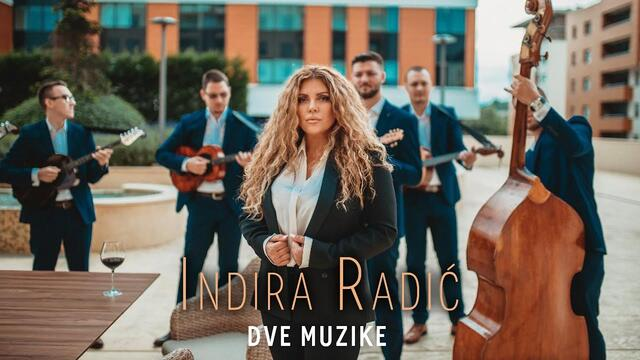 INDIRA RADIC - DVE MUZIKE ( OFFICIAL VIDEO 2020 )